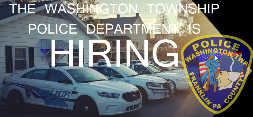 Washington Township Police Department (Franklin County, PA), PA Police Jobs